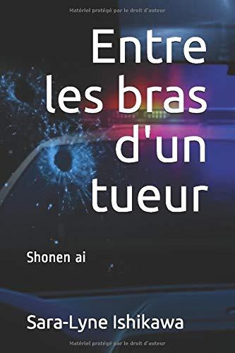 Entre les bras d'un tueur: Shonen ai