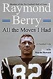 All the Moves I Had: A Football Life