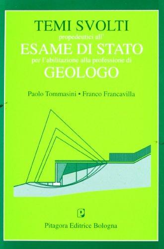 Temi svolti propedeutici all'esame di Stato per l'abilitazione alla professione di geologo