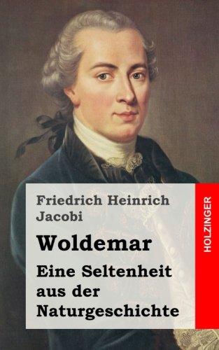 Woldemar: Eine Seltenheit aus der Naturgeschichte