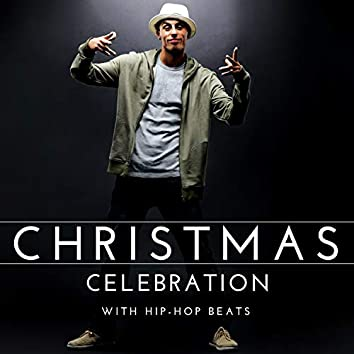 Christmas Celebration With Hip-Hop Beats