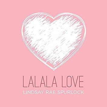 Lalala Love