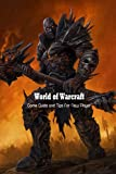 World of Warcraft: Game Guide and Tips for New Player: Game Guide Book