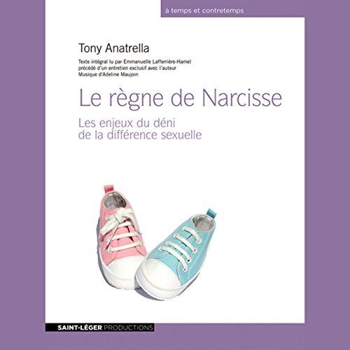 Le règne de Narcisse - Les enjeux du déni de la différence sexuelle  audiobook cover art