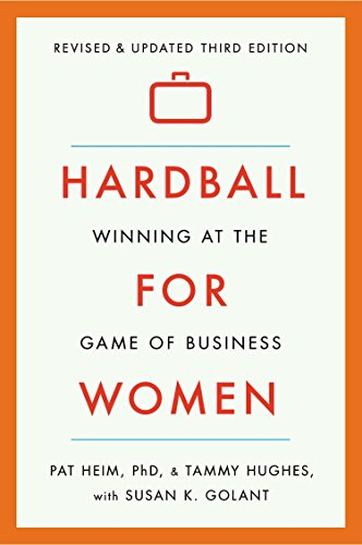 Compare Textbook Prices for Hardball for Women: Winning at the Game of Business: Third Edition 3rd ed. Edition ISBN 9780142181775 by Heim, Pat,Hughes, Tammy,Golant, Susan K.