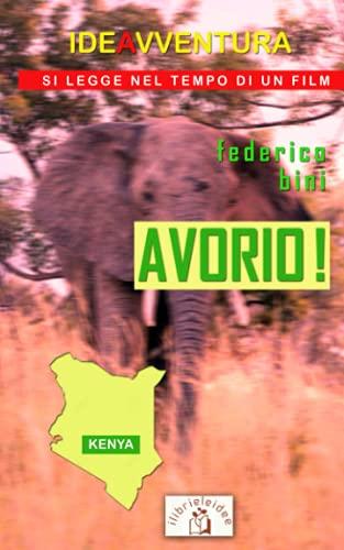 Avorio!: Kenya