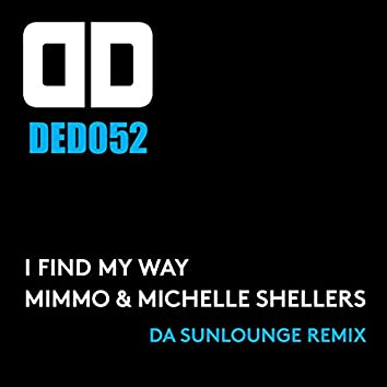 I Found My Way (Da Sunlounge Remix)