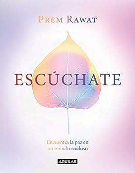 Escúchate  Spanish Edition