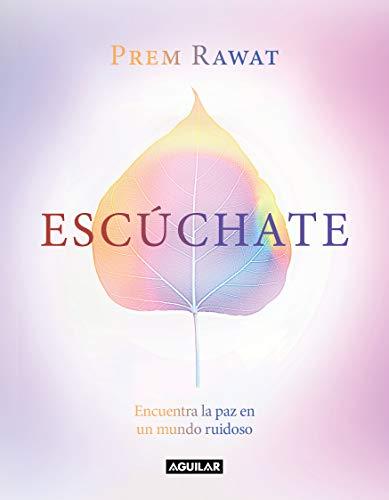 Escúchate (Spanish Edition)