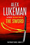The Sword (The Project Book 19)