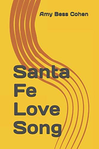 Santa Fe Love Song