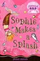 Sophie Makes a Splash: No. 3: Mermaid SOS