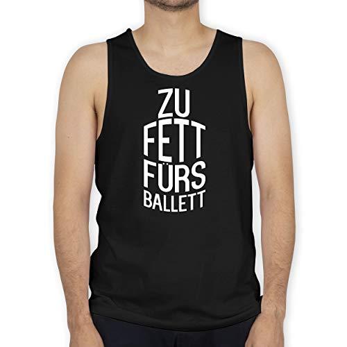Shirtracer Zu fett fürs Ballett - XXL - Schwarz - Spruch - BCTM072 - Tanktop Herren und Tank-Top Männer
