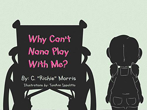 Why Can't Nana Play With Me? (English Edition)