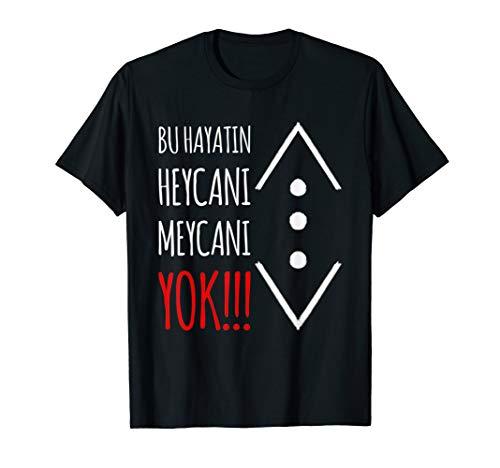 Cukur heycani meycani yok t-shirt