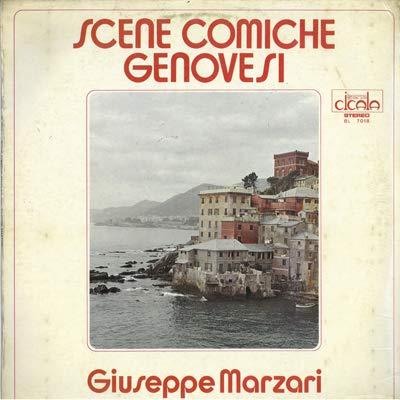 Scene comiche genovesi (Vinyl LP) O sciò Ballestrero Signori, biglietto! A storia do pesto Bezagnin e de prè Nel viale del tramonto A baruffa