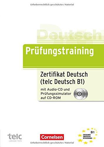 Prufungstraining Daf: Zertifikat Deutsch MIT CD Un Test-simulator Auf CD-ROM (B1) (German Edition)
