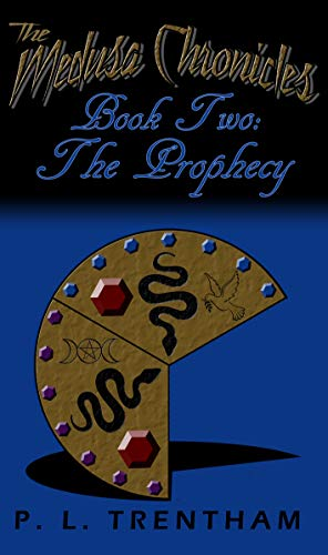 The Medusa Chronicles #2: Book Two: The Prophecy (English Edition)
