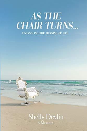 As the Chair Turns... Untangling the meaning of life