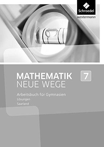 Mathematik Neue Wege SI - Ausgabe 2016 für das Saarland: Lösungen 7
