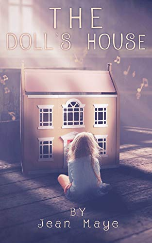 The Doll's House: Children's Fantasy: 1 (The The Doll's House: Sienna...