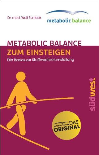 metabolic balance Zum Einsteigen: Die Basics zur Stoffwechselumstellung
