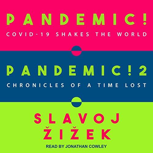 Pandemic! & Pandemic! 2 Audiobook By Slavoj Žižek cover art
