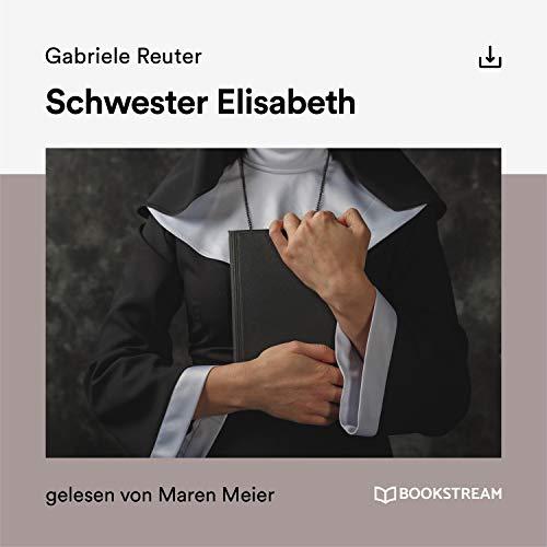 Schwester Elisabeth Titelbild