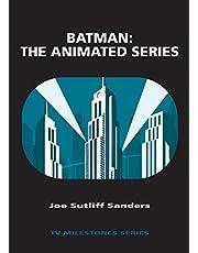 Batman: The Animated Series: The Animated Series (TV Milestones Series)