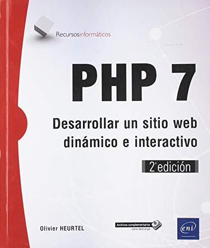 PHP 7 - Desarrolle un sitio web dinámico e interactivo (2ª edición)