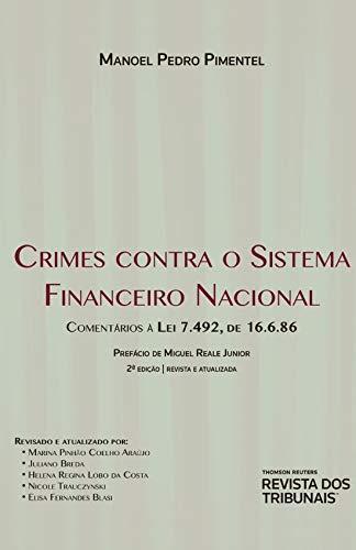 Crimes Contra O Sistema Financeiro Nacional 2º Edição