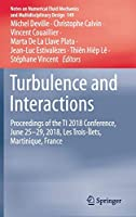 Turbulence and Interactions: Proceedings of the TI 2018 Conference, June 25-29, 2018, Les Trois-Îlets, Martinique, France (Notes on Numerical Fluid Mechanics and Multidisciplinary Design, 149)