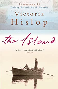 The Island: The million-copy Number One bestseller 'A moving and absorbing holiday read' (English Edition) par [Victoria Hislop]