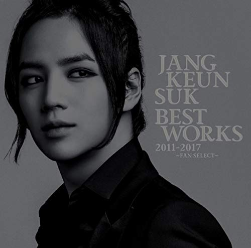 Jang Keun Suk BEST Works 2011-2017~FAN SELECT~ チャン・グンソク