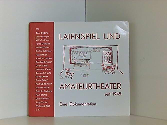 Laienspiel und Amateurtheater seit 1945. (=Hilfen für Spielleiter; Heft 11).