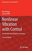 Nonlinear Vibration with Control: For Flexible and Adaptive Structures (Solid Mechanics and Its Applications (218))