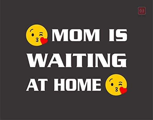 ISEE 360® Mom is Waiting at Home Sticker for Bike Pulser 200ns Dio Royal Enfield Side Meeter Back Side Decals Color-White,Yellow L x H 15.05 x 10.05 cm
