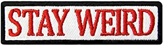 PatchClub Stay Weird Patch Funny Embroidered Applique Iron On/Sew On