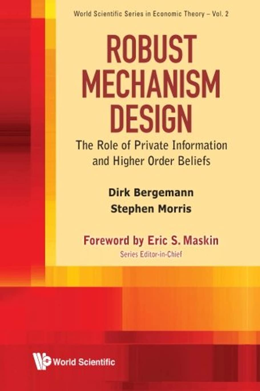 Robust Mechanism Design: The Role Of Private Information And Higher Order Beliefs