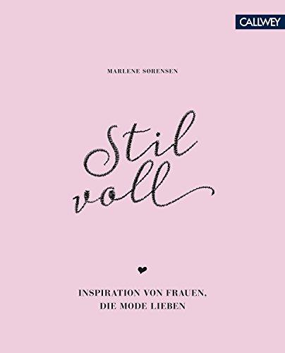 Stilvoll: Inspiration von Frauen, die Mode lieben