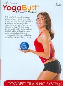 Beth Shaw's YogaButt: A YogaFit Workout