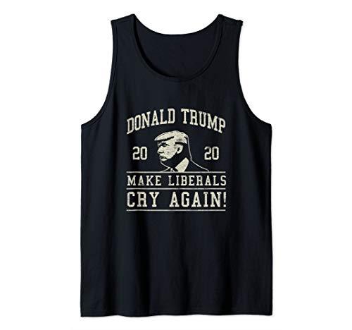 Donald Trump Bringt die Liberalen wieder zum Weinen Tank Top