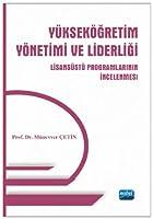 Yüksekögretim Yönetimi ve Liderligi -Lisansüstü Programlarinin Incelenmesi-