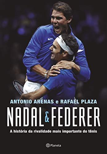 Nadal & Federer: A história da rivalidade entre os maiores tenistas do mundo
