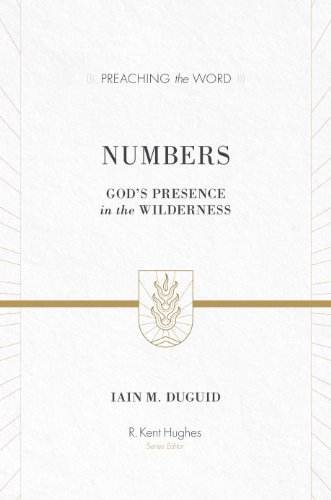 Image of Numbers (Redesign): God's Presence in the Wilderness (Preaching the Word)