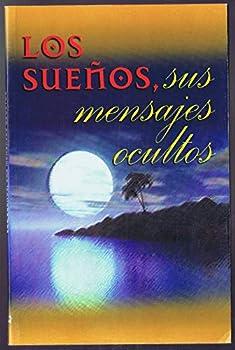 Paperback SUENOS SUS MENSAJES OCULTOS, LOS Book