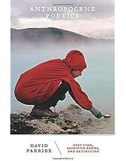 Anthropocene Poetics: Deep Time, Sacrifice Zones, and Extinction: 50 (Posthumanities)