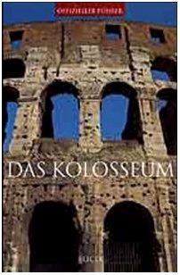 Das Kolosseum. Ediz. illustrata