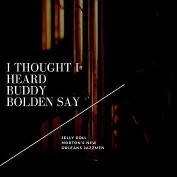 I Thought I Heard Buddy Bolden Say