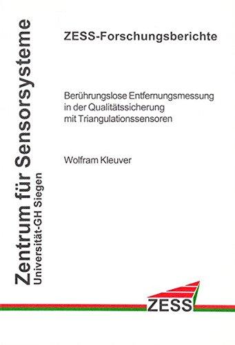 Berührungslose Entfernungsmessung in der Qualitätssicherung mit Triangulationssensoren (ZESS-Forschungsberichte)